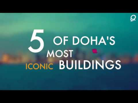 5 of Doha's most iconic buildings