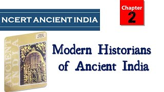 Ch2 NCERT 11 Ancient India RS SHARMA Modern Historians of Ancient India AKS IAS