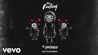 The Chainsmokers This Feeling (Tom Staar Remix Official Audio) ft. Kelsea Ballerini