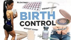 Is Birth Control Making You Fat? | Bloating, Muscle loss, Sex Drive & More