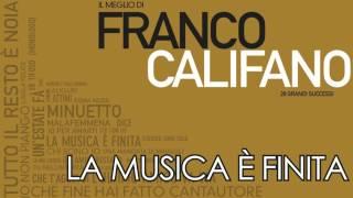 Franco Califano - La Musica è Finita - PROMO UFFICIALE