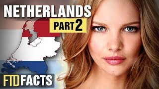More Than 10 Facts About The Netherlands - Part 2