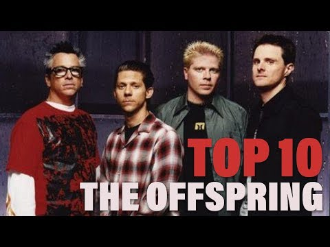 TOP 10 Songs - The Offspring