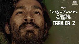 Pudhupettai Trailer 2   Dhanush   Selvaraghavan   Yuvan Shankar Raja -Back in Theatres from 31/12/20