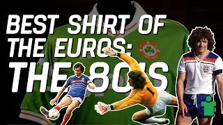 Classic Shirt Friday - Best Shirt of the Euros: 80's Euros