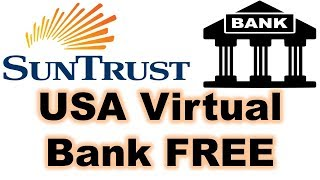 How To Create Suntrust Bank Account Online | USA Virtual Bank FREE
