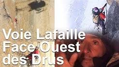 Voie Lafaille Face Ouest des Drus Chamonix Jean-Christophe Lafaille en solitaire montagne alpinisme