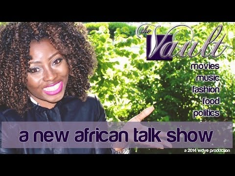 The Vault African talk show -  Series 1 (the debut)