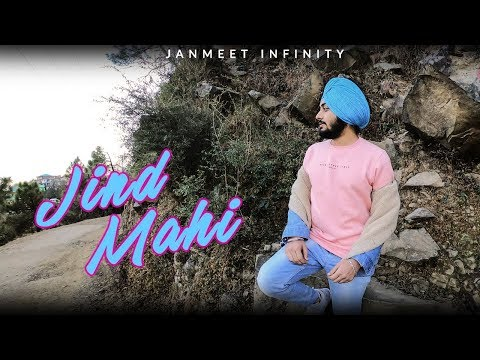 Jind Mahi - Diljit Dosanjh - Janmeet Infinity - Video Cover