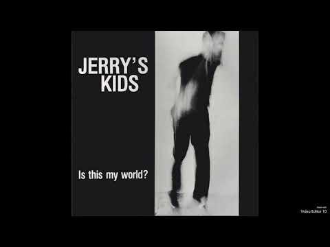 Jerry's Kids - Build Me A Bomb