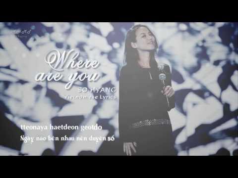 [Karaoke] Where are you - So Hyang | Vietnamese + Korean Lyrics | 그대는 어디에 - 소향