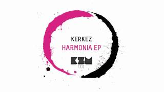 Kerkez - Harmonia (Original mix)