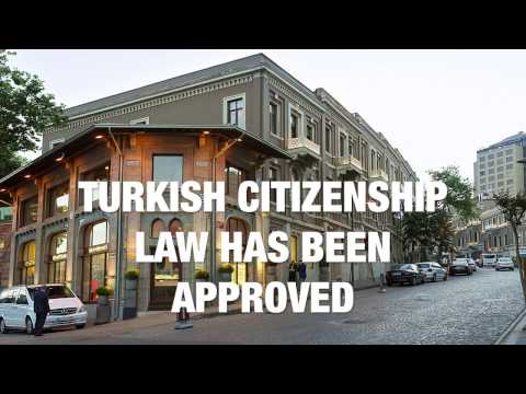 TURKISH CITIZENSHIP LAW HAS BEEN APPROVED!