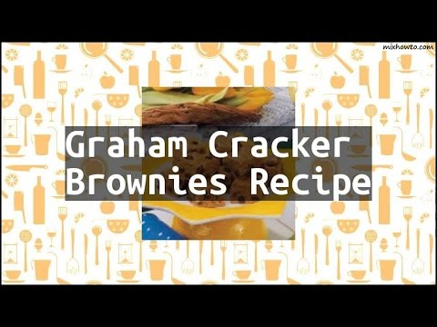 graham cracker brownies recipe
