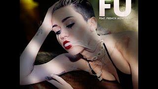 Miley cyrus - FU (ft.French Montana) Half hour