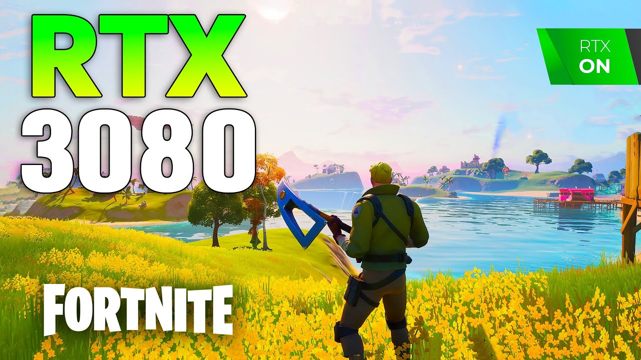Fortnite Ray Tracing on RTX 3080