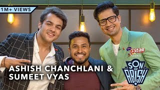 Son Of Abish feat. Ashish Chanchlani & Sumeet Vyas