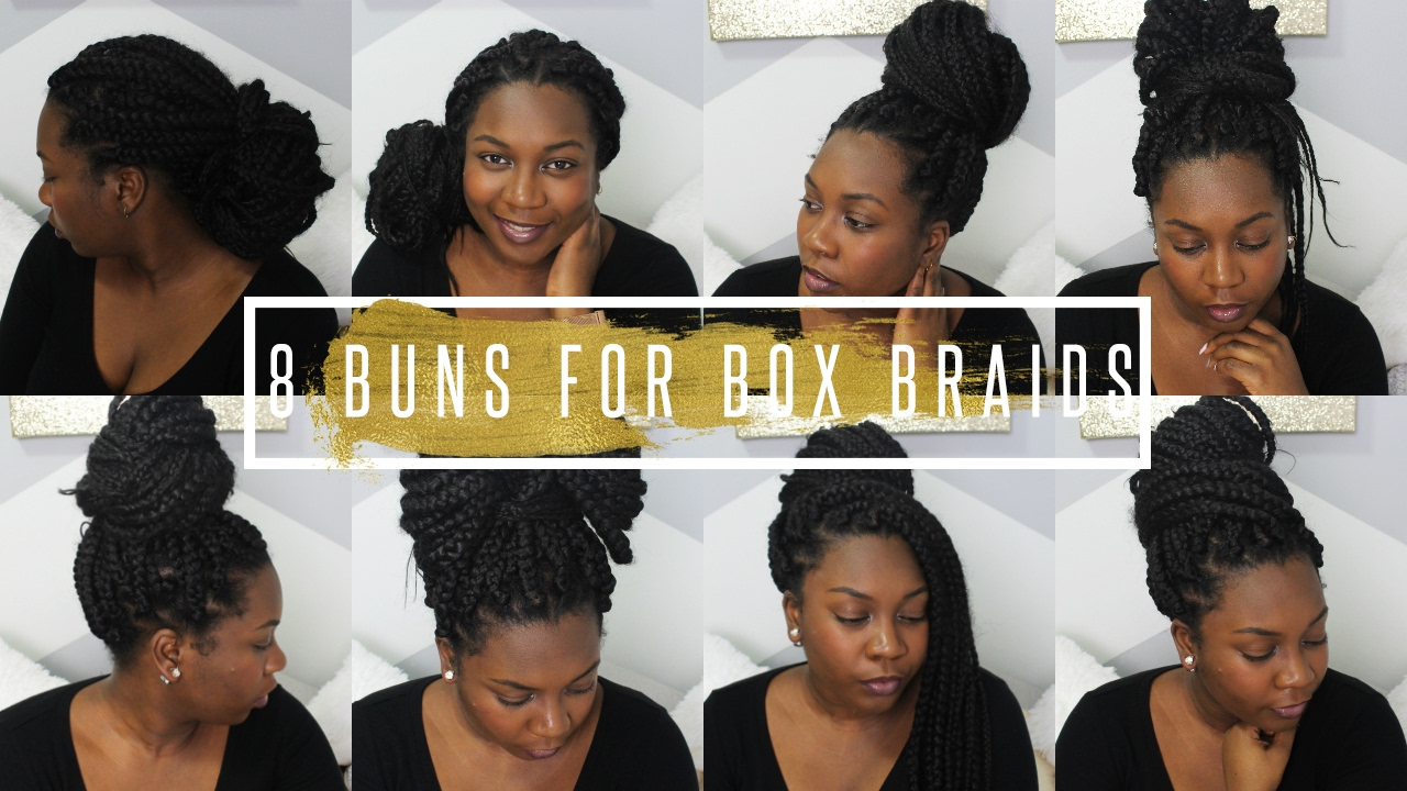 How I Style My Box Braids Box Braids Bun Styles Easy Bun Tutorial Hair