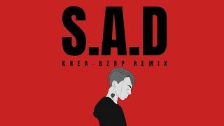 Khea - SAD 💔 (Bizarrap Remix)