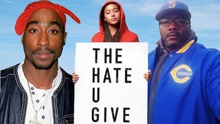 The Hate U Give Was TRASH & Totally Disrespectful To 2pac - Big U (OG Crip)
