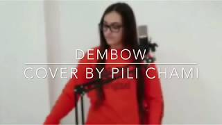 Dembow Danny Ocean Cover by Pili Chami.mp3