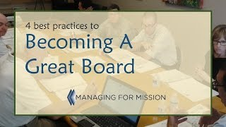 Four Best Practices to Becoming a Great Board