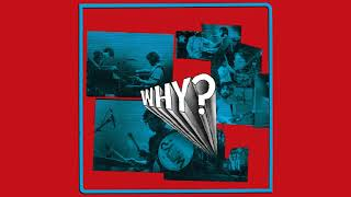 Why? - Almost Live from Eli's Room [Full Album]