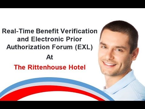 Real-Time Benefit Verification and Electronic Prior Authorization Forum (EXL)