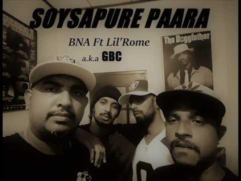 BNA - SOISA PURE PAARA - BNA + Lil' Rome = GBC