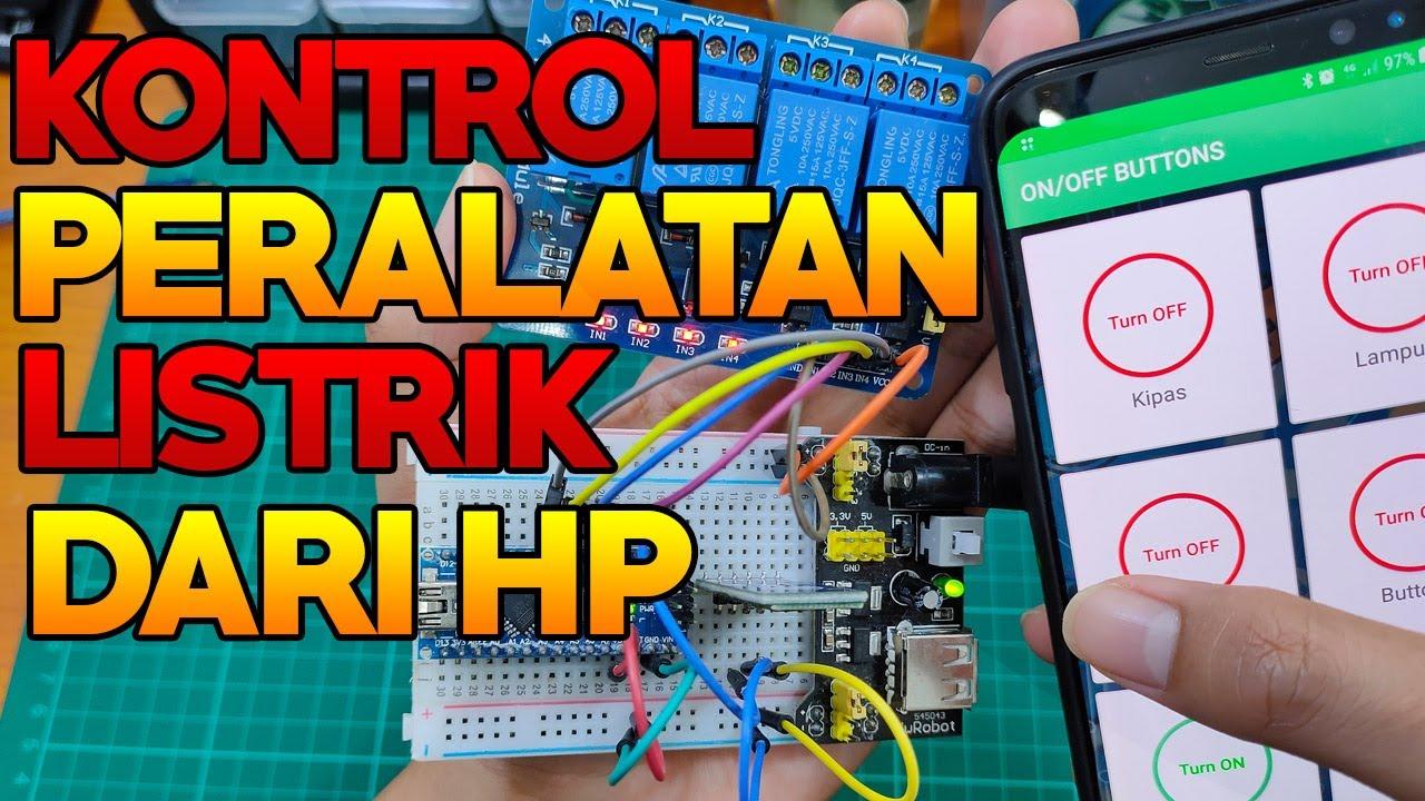Download Membuat Alat Kontrol Peralatan Listrik Jarak Jauh - ARDUINO PROJECT INDONESIA