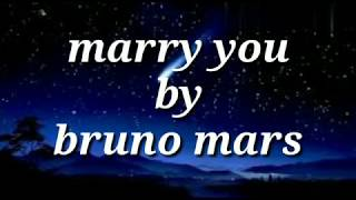 lirik lagu Bruno Mars Marry you