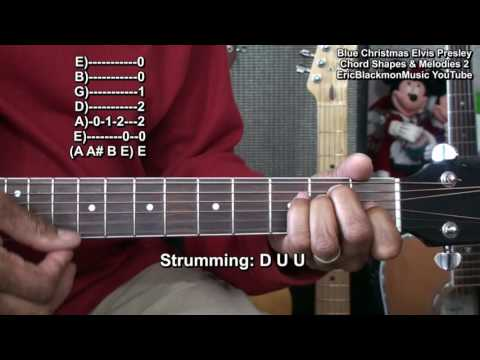 Elvis Presley BLUE CHRISTMAS Guitar Chords & Melodies 2 Tutorial LessonEricBlackmonMusicHD YouTube