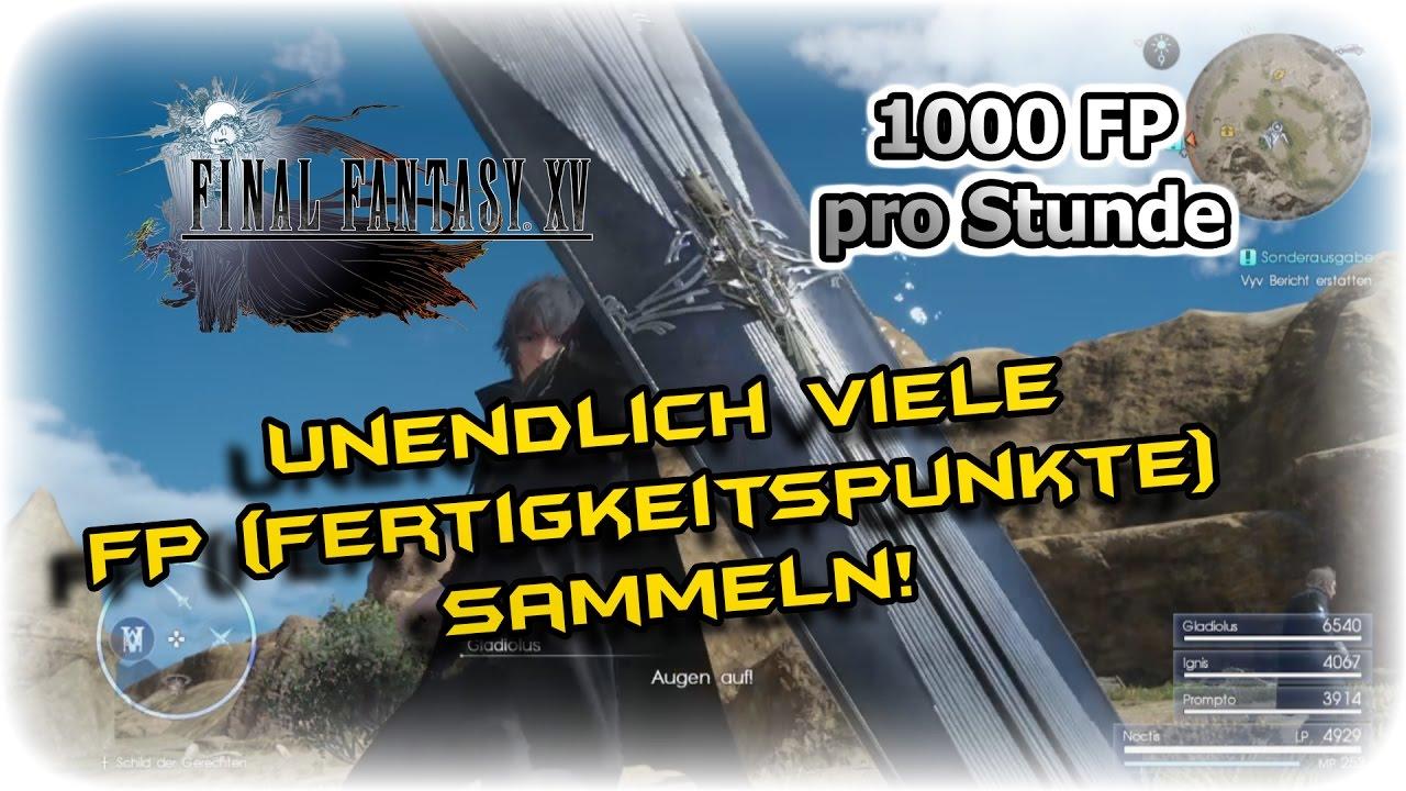 Final Fantasy Xv 1000 Fp Pro Stunde Fertigkeitspunkte Farmen
