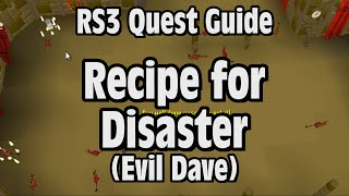 RS3: Recipe for Disaster (Evil Dave) Quest Guide - RuneScape
