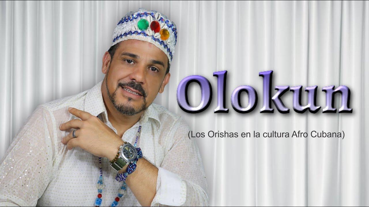 Download ¿Quien es Olokun? en la religión Orishas (cultura afrocubana), Nos explica  Guido Javier Oni Yemayá