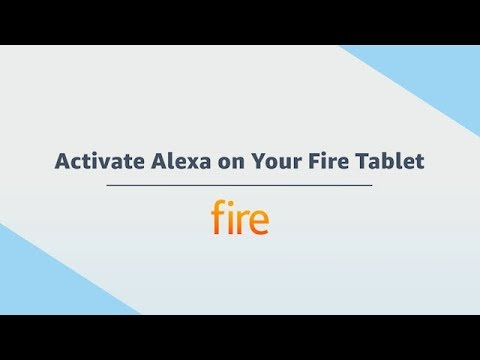 Amazon Fire Tablet: Activate Alexa on your Fire Tablet