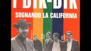 I Dik Dik - Sognando la California