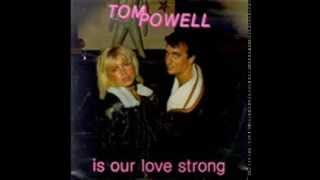 Watch Tom Powell Is Our Love Strong video
