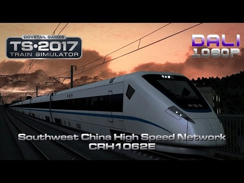 Train Simulator: Southwest China High Speed Rail Network CRH