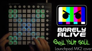barely alive feat jeff sontag sell your soul   launchpad mk2 cover 800 sub special