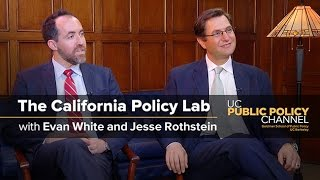 The California Policy Lab with Jesse Rothstein and Evan White