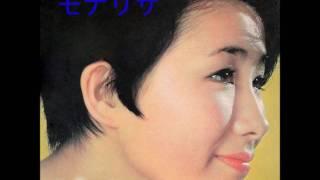 伊東ゆかり モナリザ Yukari Ito mona lisa
