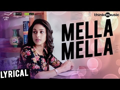 Maayavan | Mella Mella Song with Lyrics | Ghibran | C.V | Sundeep Kishan, Lavanya Tripathi