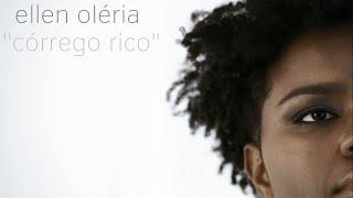 ellen oléria - córrego rico | clipe (2014)