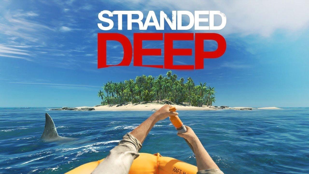 STRANDED DEEP - НОВОЕ ПРИКЛЮЧЕНИЕ