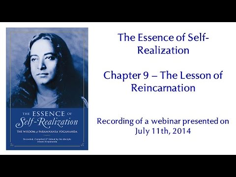 Essence of Self-Realization - Ch 9, The Lesson of Reincarnation