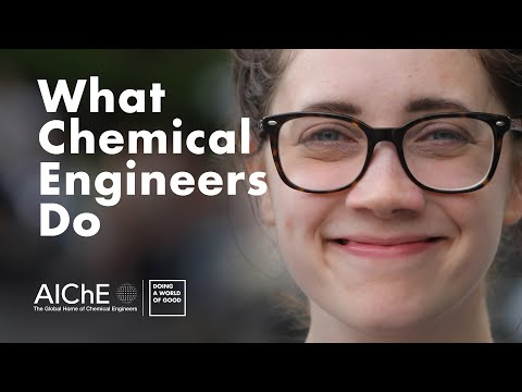 What Chemical Engineers Do