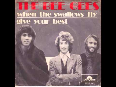 The Bee Gees When The Swallows Fly