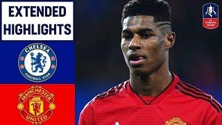 Chelsea 0 2 Mu Highlight FA CUP 18 02 2019