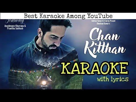 Chan Kitthan - Ayushmann Khurrana - KARAOKE With Lyrics | BasserMusic